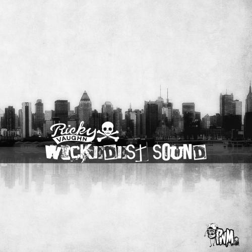 Ricky Vaughn - Wickedest Sound EP
