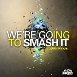 Free Download: Champion Rocka – We're Going To SMASH IT