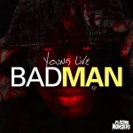 Free Download: Young Live feat. Ill-Legit – BadMan (Original Mix)
