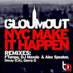 Classic Free Download: Glomout – NYC Make It Happen (FTampa Remix)