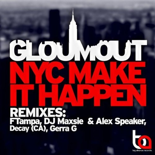 Classic Free Download: Classic Free Download: Glomout - NYC Make It Happen (FTampa Remix)