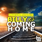 """Dj Forte & Jason Risk """"Billy Is Coming Home"""" Out Now On Beatport"""