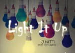 J Nitti feat Ron Carroll - Light It Up