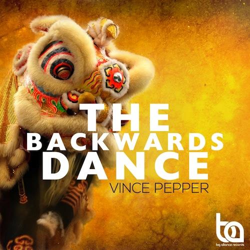 Vince Pepper - The Backwards Dance EP