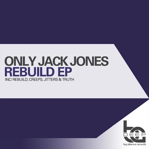 500Only Jack Jones - Rebuild EP