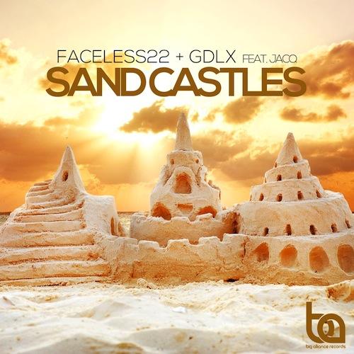 500Faceless22 & GDLX feat jACQ - Sand Castles
