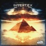 "Free Download: Invertex ""Fear The Prophet (Original Mix)"""