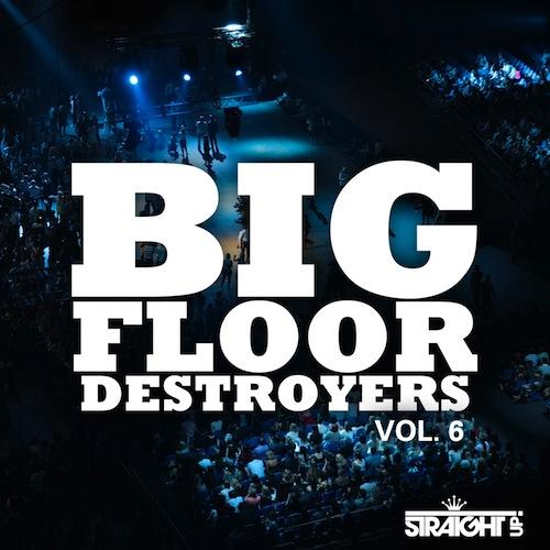 500Various Artists - Big Floor Destroyers Vol 6
