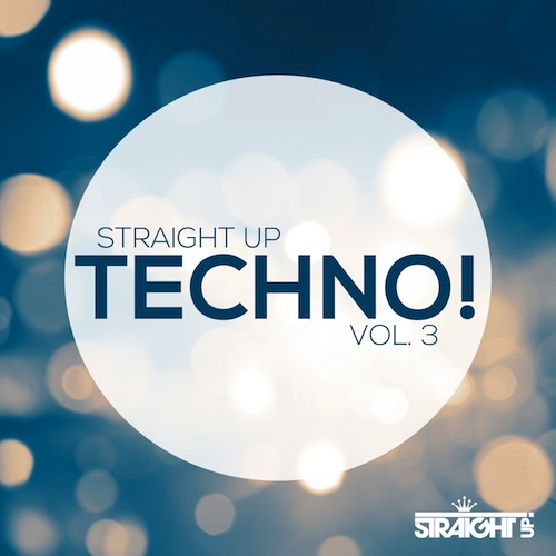 500Various Artists - Straight Up Techno! Vol 3