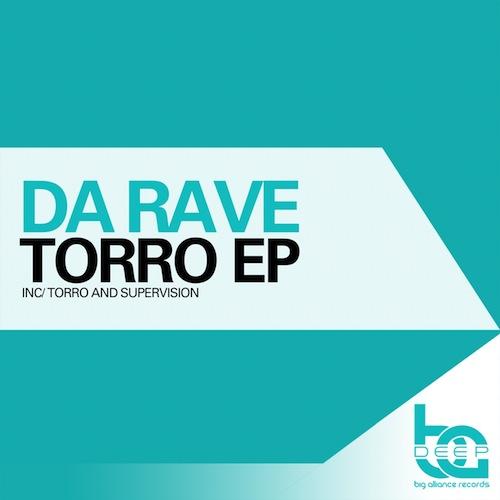 Da Rave - Torro EP