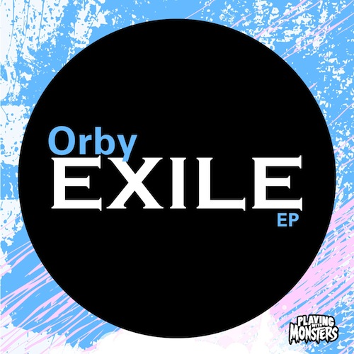 Orby - Exile EP