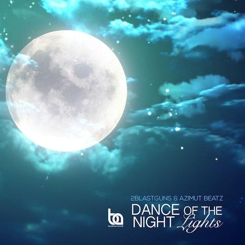 2blastguns & Azimut Beatz - Dance Of The Night Lights