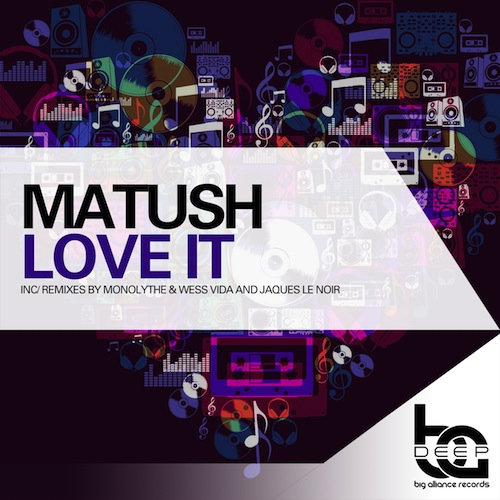 Matush - Love It
