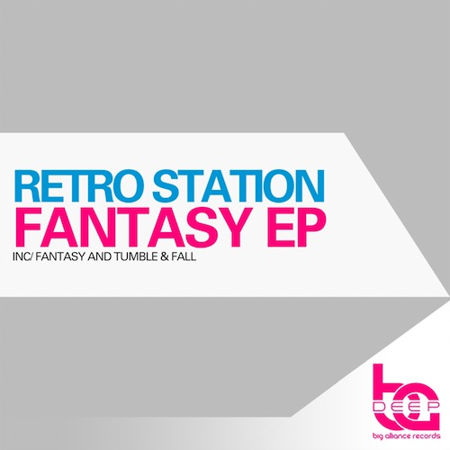 Retro Station - Fantasy EP