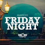 """Amaross """"Friday Night"""" Now Available In Stores"""