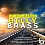 "Free Download: DJ Forte & Jason Risk ""Billy Brass"""