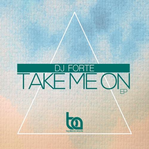 500DJ Forte - Take Me On EP copy