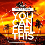 "Free Download: FTB ""You Can Feel This"""
