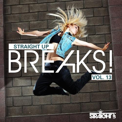 Straight Up Breaks! Vol. 13