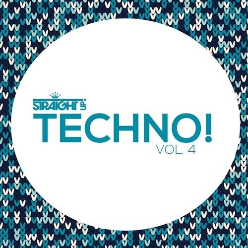 Straight Up Techno! Vol 4
