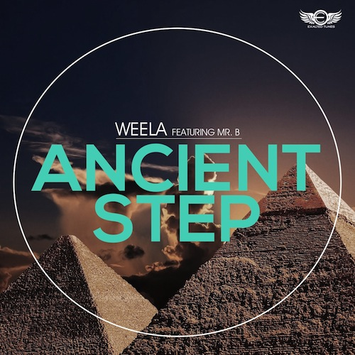 Weela feat Mr B - Ancient Step