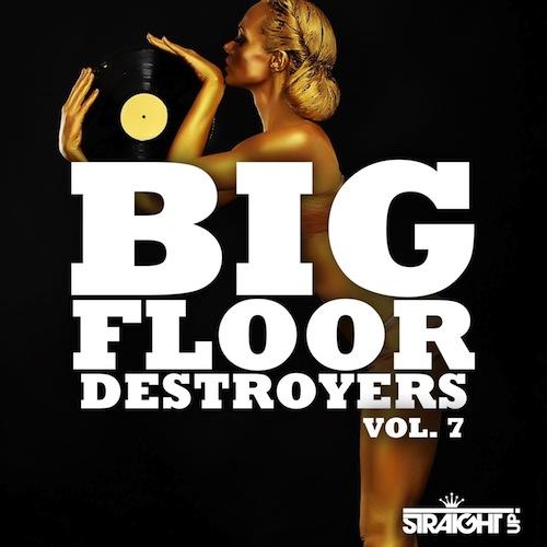 Big Floor Destroyers Vol. 7