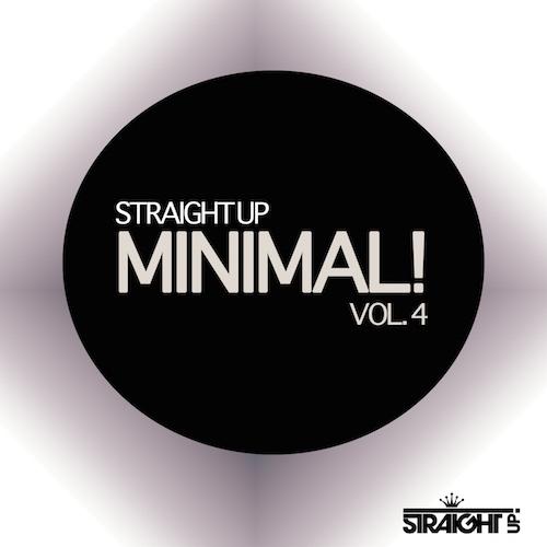 Straight Up Minimal! Vol 4