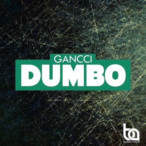 Gancci , dumbo