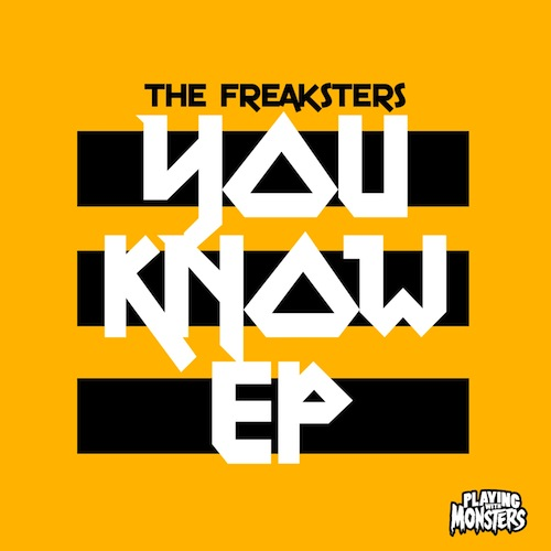 The Freaksters, fucked up, You Know