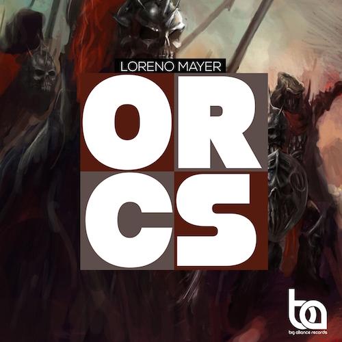 Loreno Mayer, orcs