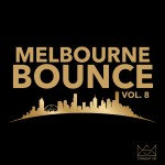 """""""Melbourne Bounce Vol. 8"""" Now Available In Stores"""