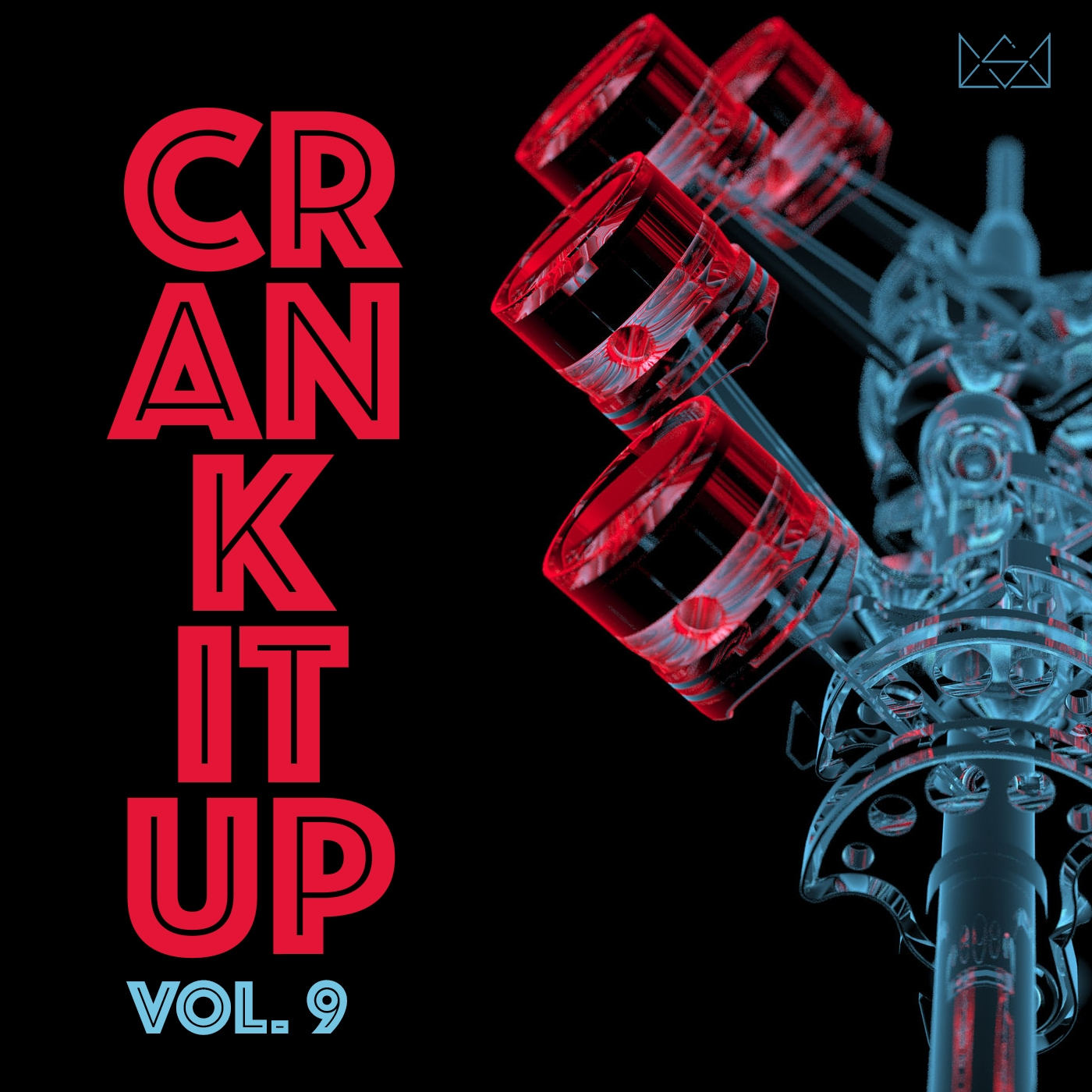 Crank It Up Vol. 9