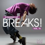 """Straight Up Breaks! Vol. 15"" Now Available In Stores"