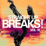 """Straight Up Breaks! Vol. 16"" Now Available In Stores"