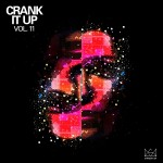 """ Crank It Up Vol. 11″ Now Available In Stores"